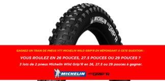 3 lots de 2 Michelin Wild Grip'R à gagner avec Materiel-velo.com !